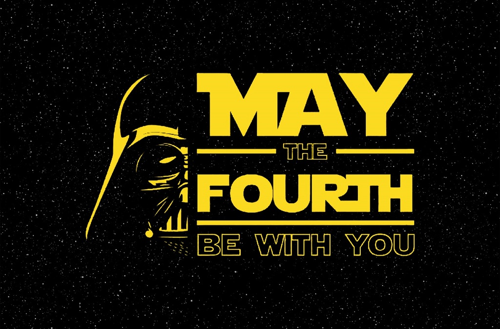 may the 4th be with you star wars