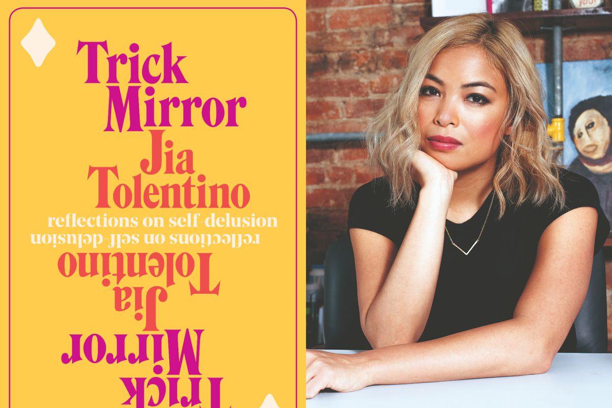 Jia Tolentino Trick Mirror